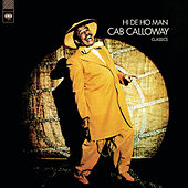 Hi De Ho Man by Cab Calloway