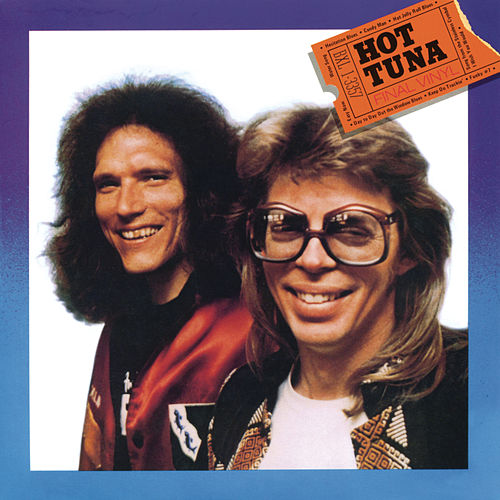 Final Vinyl by Hot Tuna