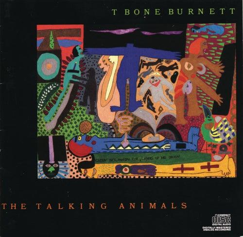 The Talking Animals by T Bone Burnett