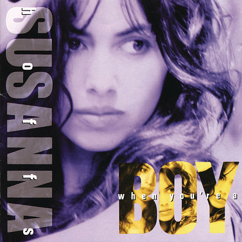 When You're A Boy by Susanna Hoffs