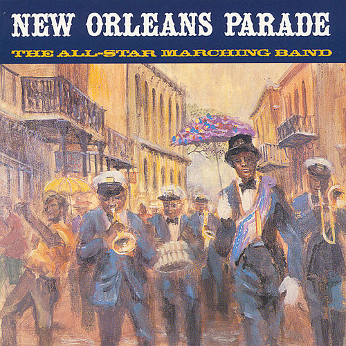 New Orleans Parade by All-Star Marching Band