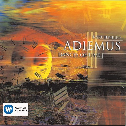 Adiemus III: Dances Of Time by Adiemus