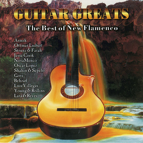 Guitar Greats: The Best Of New Flamenco by Various Artists