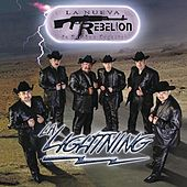 La Lightning by La Nueva Rebelion