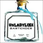 Bartender by Unladylike