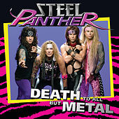 Death To All But Metal by Steel Panther