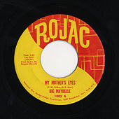 My Mother's Eyes/Careless Love by Big Maybelle