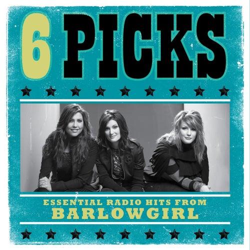 6 PICKS: Essential Radio Hits EP by BarlowGirl