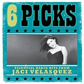 6 PICKS: Essential Radio Hits EP by Jaci Velasquez