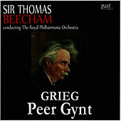 Grieg: Peer Gynt by Royal Philharmonic Orchestra