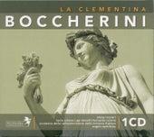 Boccherini: La Clementina by Coro e Orchestra della Radiotelevisione della Svizzera Italiana