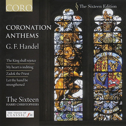 Handel: Coronation Anthems by The Sixteen