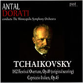 Tchaikovsky: 1812 Festival Overture, Capriccio Italien by Minneapolis Symphony Orchestra
