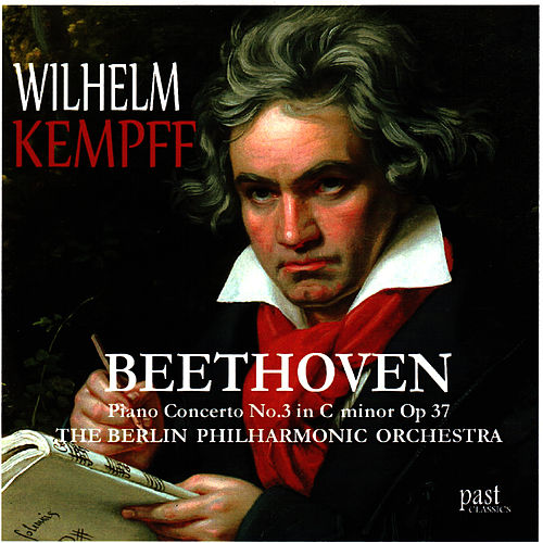 Beethoven: Piano Concerto No. 3 in C Minor, Op. 37 by Wilhelm Kempff