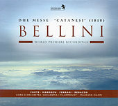 Bellini: Due Messe 'Catanesi' by Orchestra e Coro 'Accademia I Filarmonici'