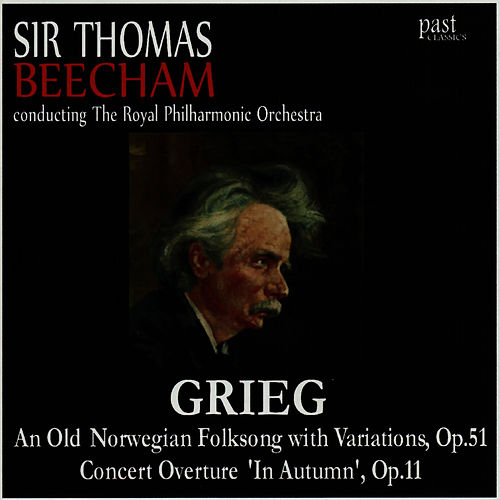 Grieg: An Old Norwegian Folksong With Variations, Concert Overture 'In Autumn' by Royal Philharmonic Orchestra
