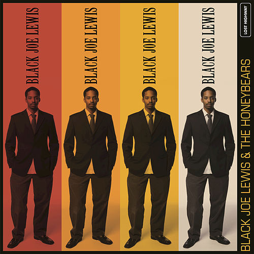 Black Joe Lewis & The Honeybears by Black Joe Lewis