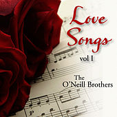Love Songs: Instrumental Piano, Vol. 1 by The O'Neill Brothers