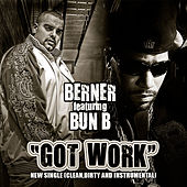 Got Work by Berner