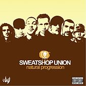 Natural Progression by Sweatshop Union