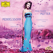 Mendelssohn: Violin Concerto Op.64; Piano Trio Op.49; Violin Sonata in F major (1838) by Anne-Sophie Mutter