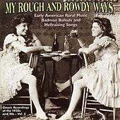 My Rough and Rowdy Ways, Vol. 2 by Various Artists