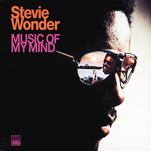 Music Of My Mind by Stevie Wonder