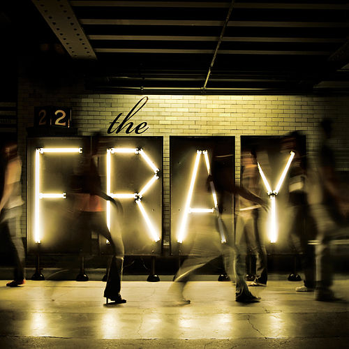 Never Say Never by The Fray