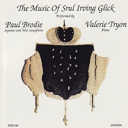 Glick: Works for Saxophone & Piano by Paul Brodie