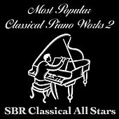 Most Popular Classical Piano Works 2 by SBR Classical All Stars
