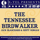 The Tennessee Birdwalker by Jack Blanchard