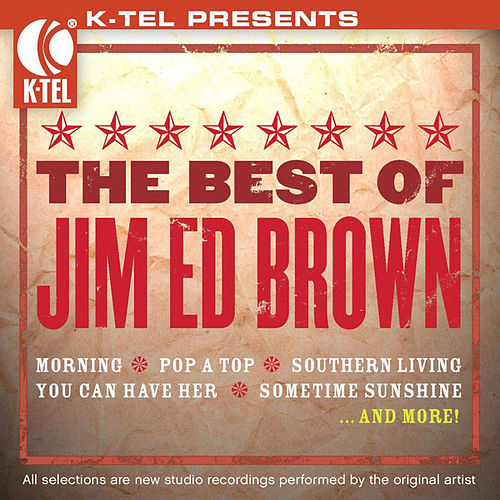 The Best Of Jim Ed Brown by Jim Ed Brown