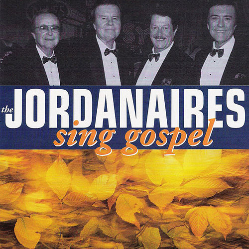 The Jordanaires Sing Gospel by The Jordanaires