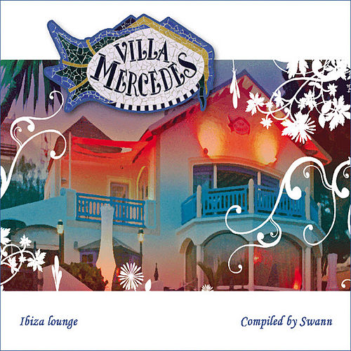 Villa Mercedes Ibiza Lounge 'Special Entire Tracks Edition' by Various Artists