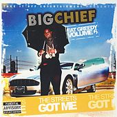 Eat Greedy, Vol. 6 - The Streets Got Me by Big Chief