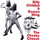 The Cheeky Cheese by Billy Childish