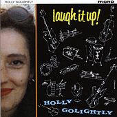 Laugh It Up by Holly Golightly