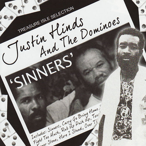 Sinners by Justin Hinds & The Dominoes