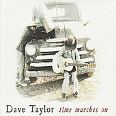 Time Marches On by Dave Taylor