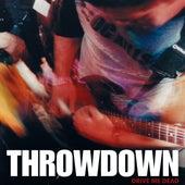 Drive Me Dead by Throwdown