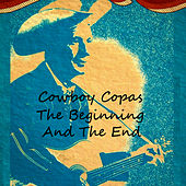 The Beginning And The End by cowboy copas