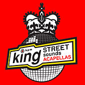 King Street Sounds Acappellas by Various Artists