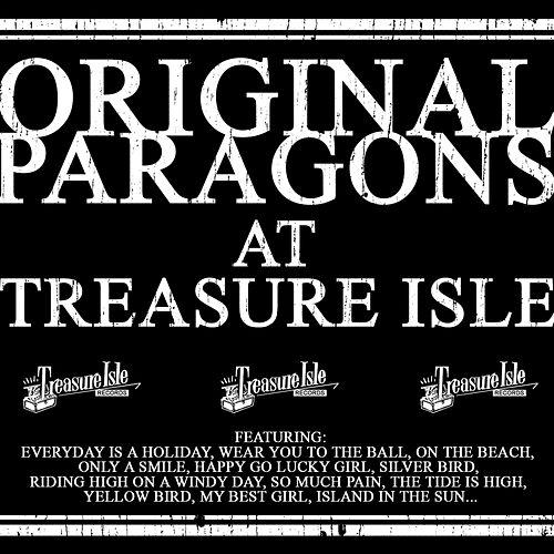 Original Paragons At Treasure Isle by The Paragons