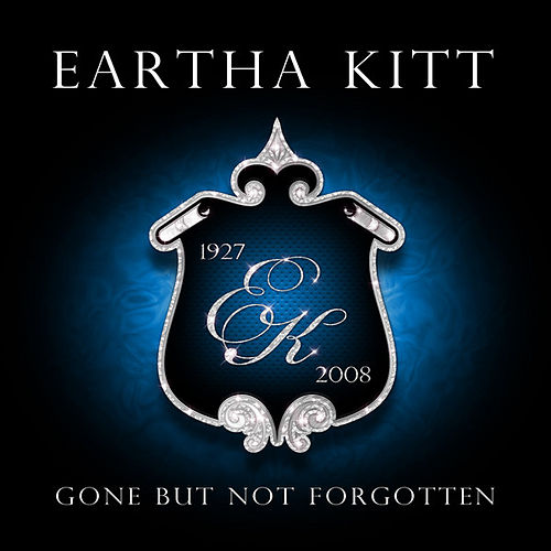 Gone But Not Forgotten by Eartha Kitt