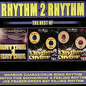 Rhythm 2 Rhythm - The Best Of von Various Artists