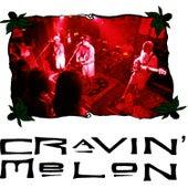 Cravin' Melon by Cravin' Melon