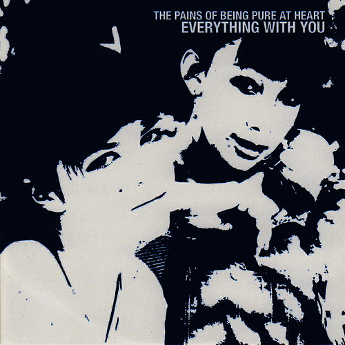 Everything With You by The Pains of Being Pure at Heart