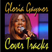 Cover Tracks by Gloria Gaynor