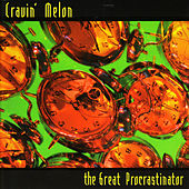 The Great Procrastinator by Cravin' Melon
