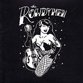 The Rowdymen LTD by the Rowdymen